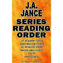 J.A. JANCE: SERIES READING ORDER: MY READING CHECKLIST: J.P. BEAUMONT SERIES, JOANA BRADY MYSTERIES SERIES, ALI REYNOLDS SERIES, WALKER FAMILY SERIES, J.A. JANCE'S SHORT STORIES