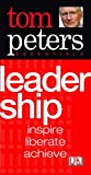 Leadership, Tom Peters, 1405302577