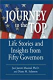 img - for Journey to the Top: Life Stories and Insights from Fifty Governors book / textbook / text book