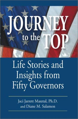 Download Journey to the Top: Life Stories and Insights from Fifty Governors PDF
