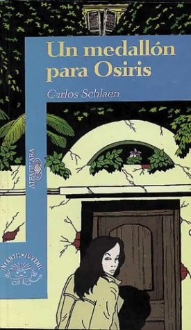 (Un Medallon Para Osiris (Spanish Edition))