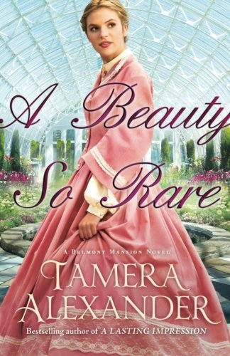 Rare Series (A Beauty So Rare (A Belmont Mansion Novel))
