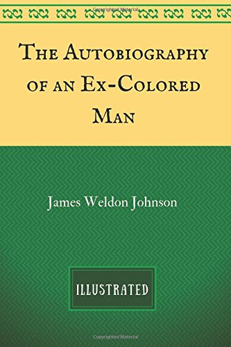 thesis statement for the autobiography of an ex colored man Discussion of themes and motifs in james weldon johnson's the autobiography of an ex-coloured man enotes critical analyses help you gain a deeper understanding of.