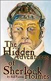The Hidden Adventures of Sherlock Holmes, Bill Paxton, 097022981X