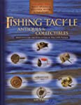 Fishing Tackle Antiques & Collectibles: Reels Spoons & Spinners Hooks & Harnesses Vol 2