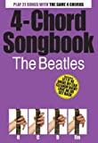 """The """"Beatles"""" 4-chord Songbook"""