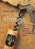 Tony Aspler's Vintage Canada, Tony Aspler, 0070860432