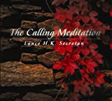 img - for The Calling Meditation book / textbook / text book