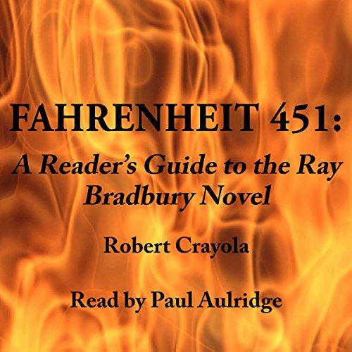 Fahrenheit 451: A Reader's Guide to the Ray Bradbury Novel