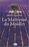 La Maîtresse du Moulin par Aguillon