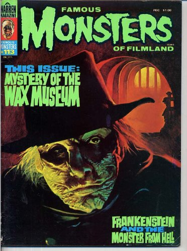 Famous Monsters of Filmland 113 MYSTERY OF THE WAX MUSEUM Charles Laughton LIONEL ATWILL January 1975 C (The Hunchback Of Notre Dame Charles Laughton 1939)