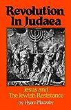 Revolution in Judaea, Hyam Maccoby, 0800867831