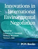 Innovations in Environmental Negotiation, , 1880711109