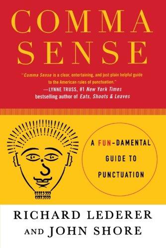 Comma Sense: A Fun-damental Guide to