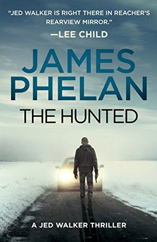 The Hunted (A Jed Walker Series Novel)