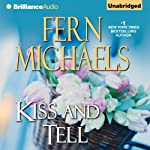 Kiss and Tell: Sisterhood, Book 23 | Fern Michaels
