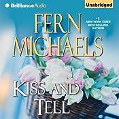 Kiss and Tell: Sisterhood, Book 23 | Fern Michaels