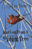 Last Leaf from A Wishing Tree, Linc Dante', 1935605445