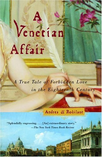 A Venetian Affair: A True Tale of Forbidden Love in the 18th Century cover