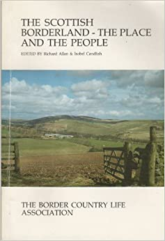 Book Scottish Borderland: The Place and the People