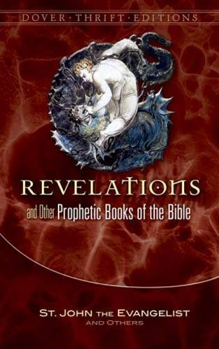 Revelation and Other Prophetic Books of the Bible (Thrift Edition) pdf epub