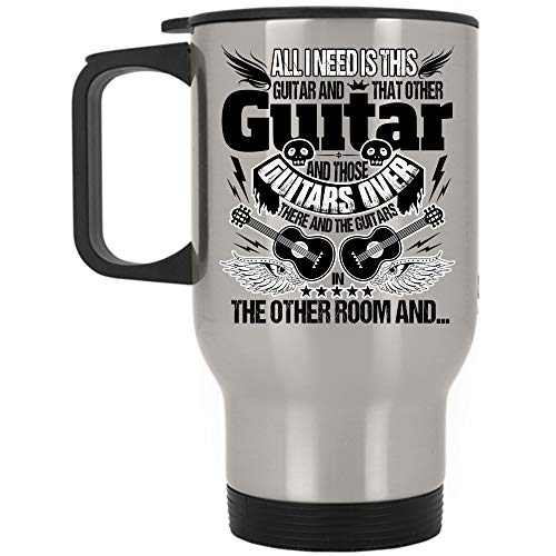 I'm A Guitarist Travel Mug, All I Need