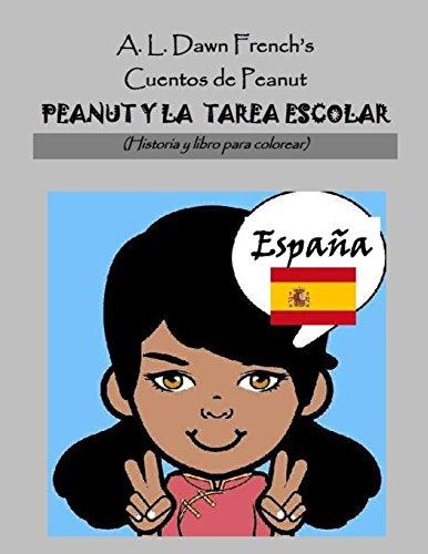 Peanut Y La Tarea Escolar: España: Historia Y Libro Para Colorear