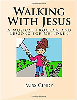 Walking With Jesus: Cindy Buckingham: 9781547287307: Amazon ...