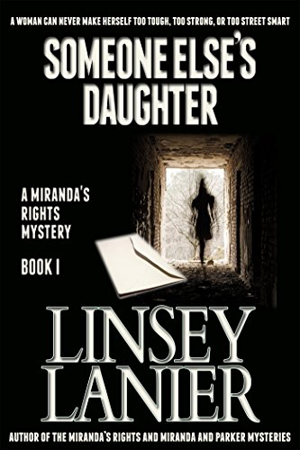 Book: Someone Else's Daughter - A Miranda's Rights Mystery by Linsey Lanier