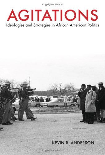 Agitations: Ideologies and Strategies in African American Politics pdf