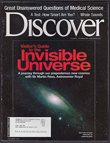 DISCOVER Invisible universe; Whale sounds; How smart are you test 12 2003