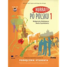 Hurra!!! Po Polsku: Student's Textbook Volume 1