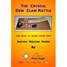 The Crystal Dew Claw Rattle