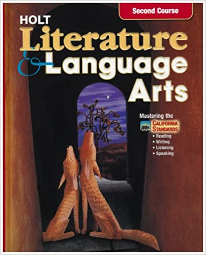 Holt Literature And Language Arts Second Course Californian