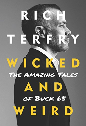 Ego Bearings - Wicked and Weird: The Amazing Tales of Buck 65