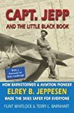 Capt. Jepp and the Little Black Book, Flint Whitlock and Terry L. Barnhart, 1886028834