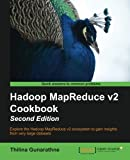 Hadoop MapReduce v2 Cookbook -