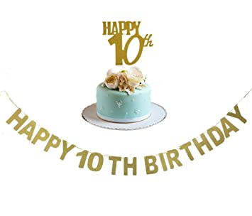 Happy 10TH Birthday Banner And 10th Cake Topper Gold Glitter For Anniversary Party