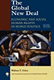 img - for The Global New Deal: Economic and Social Human Rights in World Politics (New Millennium Books in International Studies) book / textbook / text book