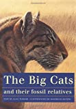 The Big Cats and Their Fossil Relatives
