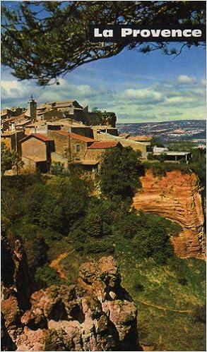 Il ebook télécharger La provence - tourisme France n°8 format carré rel. toile grise 104 pp. 0, 626 kg en français PDF