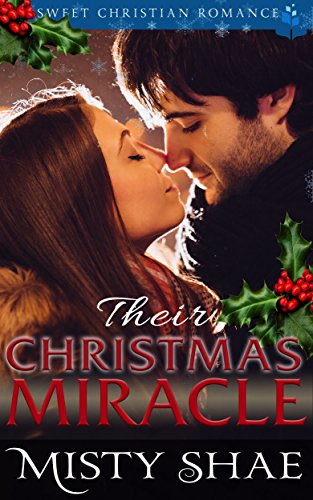 Their Christmas Miracle: Sweet Christian Romance