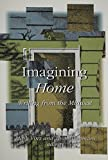 img - for Imagining Home: Writing from the Midwest book / textbook / text book