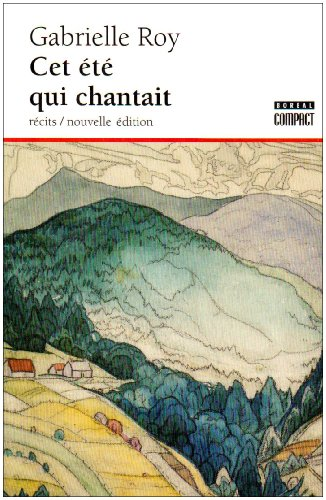 2890525767 - Gabrielle Roy: Enchanted Summer - Livre