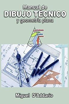 Amazon.com: Manual de dibujo técnico: Y geometría plana