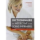Dictionnaire de Medecine et de Soins Infirmiers 2e Ed.