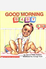 Good Morning, Baby (What-A-Baby Series) Board book