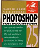 Photoshop 2.5 for Macintosh : Visual QuickStart Guide, Weinmann, Elaine and Lourekas, Peter, 1566090539
