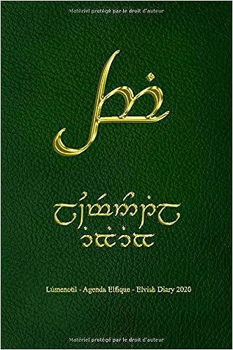 Lúmenotil - Elvish Diary - Agenda Elfique 2020 Tengwar ...