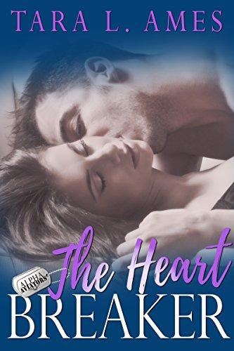 The Heart Breaker (Alpha Aviators Series Book 2)